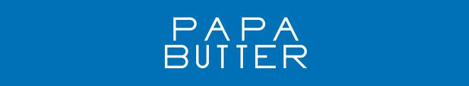 PAPA BUTTER