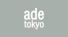 ade tokyo(アデトーキョー)